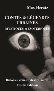 Contes & légendes Mystiques et Esotériques- Tome 1 de Max Heratz