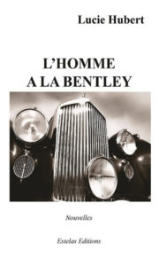 L'Homme à la Bentley de Lucie Hubert
