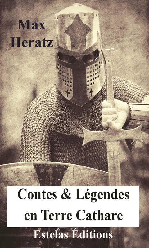 Contes & Légendes en Terre Cathare – TOME 3 (Max Heratz)