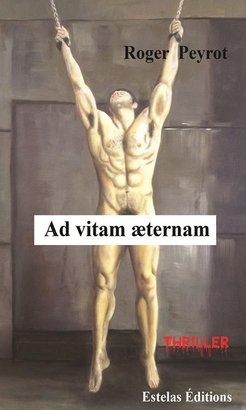 AD VITAM ÆTERNAM (Roger Peyrot)