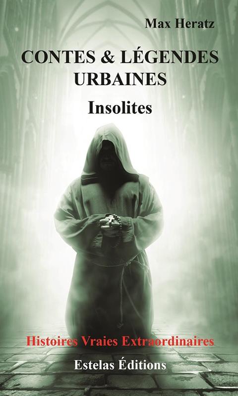 Contes & Légendes Insolites (Max Heratz)