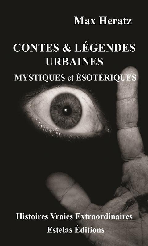 Contes & légendes Mystiques et Esotériques- Tome 1 (Max Heratz)