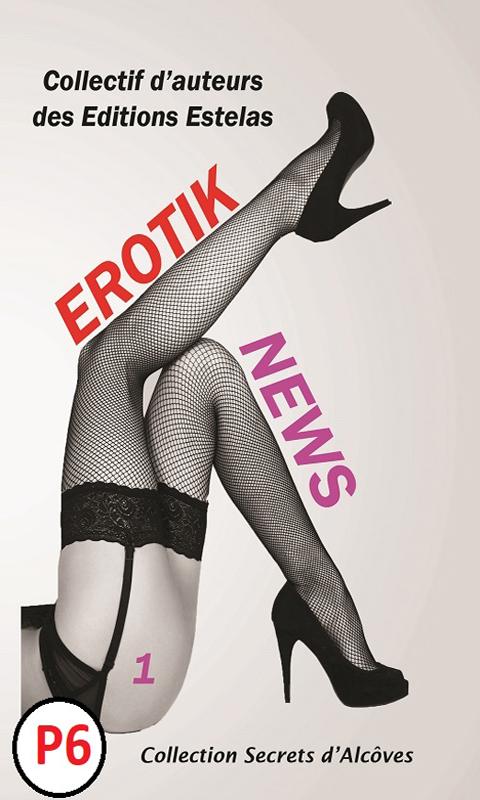 Erotik-News-auteurs-estelas-edition-P
