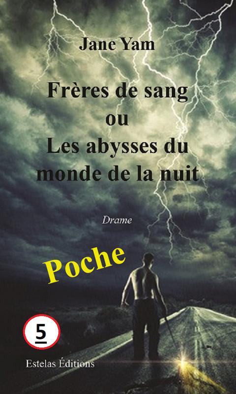 Freres-de-Sang-ou-Les-Abysses-du-Monde-de-la-Nuit-Jane-Yam-poche-P