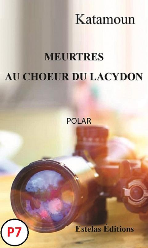 Meurtres-au-Chœur-du-Lacydon-Katamoun-P