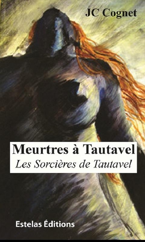 Les Sorcières de Tautavel, polar de JC Cognet