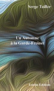Un automne à la Garde Freinet, roman société de Serge Tailler