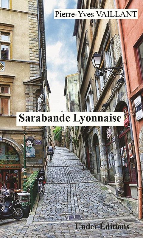 Sarabande Lyonnaise, de Pierre-Yves VAILLANT