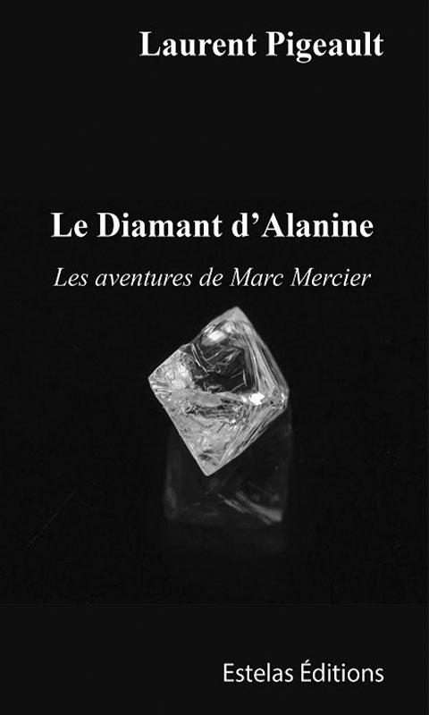 Le Diamant d'Alanine – Les Aventures de Marc Mercier