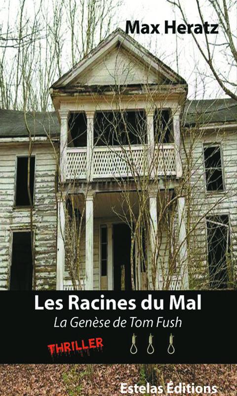 Les Racines du Mal, de Max Heratz (violence)